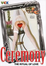 Ceremony: The Ritual Of Love