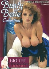 Big Tit Super Stars Of The 80's: Busty Belle Collection