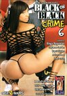 Black On Black Crime 6