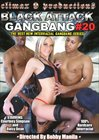 Black Attack Gang Bang 20