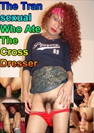 The Transexual Who Ate The Crossdresser
