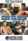 Money For Nuttin' 3
