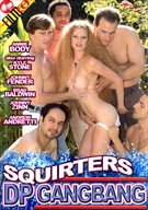 Squirters DP Gangbang