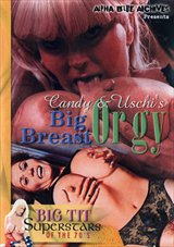 Big Tit Super Stars Of The 70's: Candy And Uschi's Big Breast Orgy