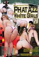 Phat Azz White Girls 20
