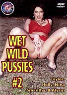 Wet Wild Pussies 2
