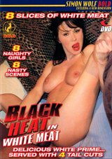 Black Heat In White Meat