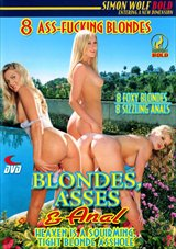 Blondes, Asses And Anal