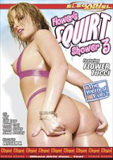 Flower's Squirt Shower 3