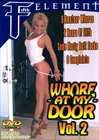 Whore At My Door 2