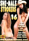 She-Male Strokers 16