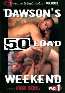 Dawson's 50 Load Weekend cover