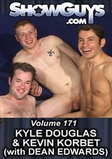 Showguys 171: Kyle Douglas And Kevin Korbet With Dean Edwards