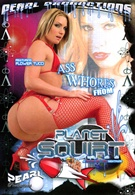 Ass Whores From Planet Squirt