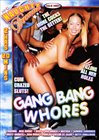 Gang Bang Whores