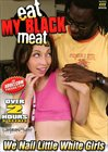 Eat My Black Meat