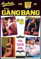 The Best Of Gangbang Girl Series 6