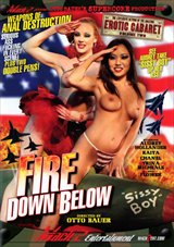 The Explosive Return Of The Amazing Erotic Cabaret 2: Fire Down Below