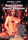 Deep Inside Karen Summer