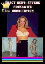 Tracy Kent: Severe Housewife Humiliation