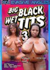 Big Black Wet Tits 3