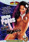 White Poles In Dark Holes