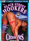 Black Street Hookers Cream Pies 9