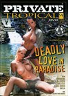 Private Tropical 19: Deadly Love In Paradise