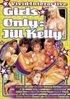 Girls Only: Jill Kelly