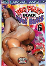 Big Phat Black Wet Butts 6