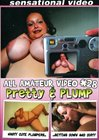 All Amateur Video 28: Pretty N Plump