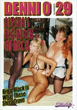 Denni O 29: Alysha's Big Black Attack
