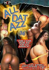 All Dat Azz 36