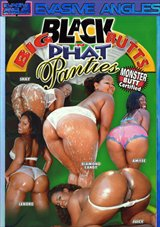 Big Black Butts 'N Phat Panties