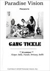 Gang Tickle