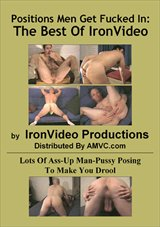 Positions Men Get Fucked In: The Best Of Iron Video