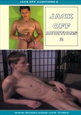 Jack Off Auditions 2
