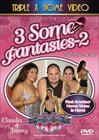 3 Some Fantasies 2