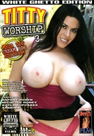 Titty Worship 3