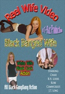 Reel Wife Video: Black Banged Wife