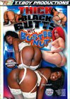 Thick Black Butts Wit Busted Nut