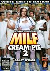 World's Biggest Milf Cream Pie 2