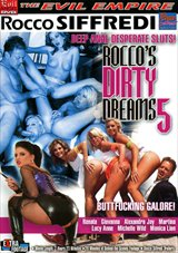 Rocco's Dirty Dreams 5