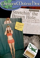 Stretchin' The Brown Hole Is Our Goal