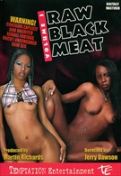 Raw Black Meat 3
