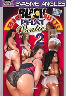 Big Black Butts 'N Phat Panties 2
