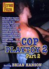 Cop Playtoy 2 Part 2