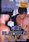 Cop Playtoy 2 Part 3
