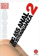 The Big Ass Anal Exxxstravaganza 2