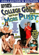Shane's World:  College Guide How To Get More Pussy